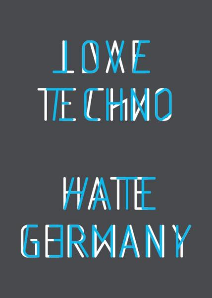 love techno hate germany speciale